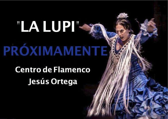 LA LUPI CURSO 2015 CENTRO DE FLAMENCO JESÚS ORTEGA